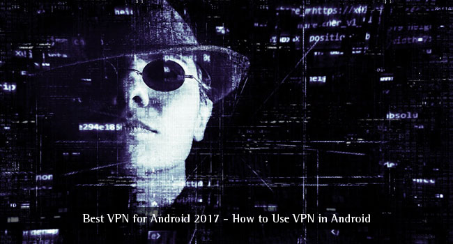 Android的最佳VPN